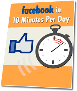 Facebook in 10 Minutes per Day