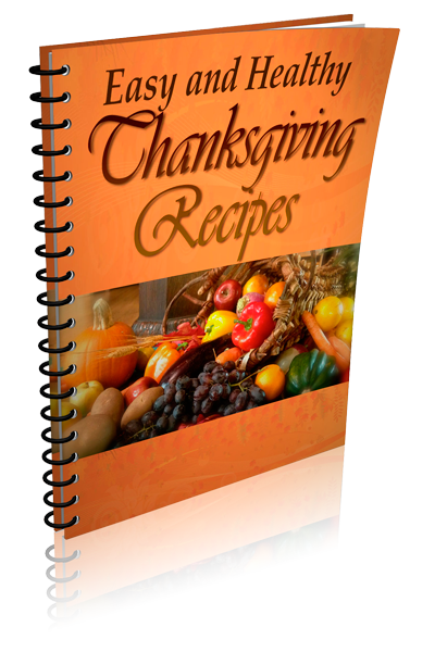 Easy and Healthy Thanksgiving Recipes Ecover