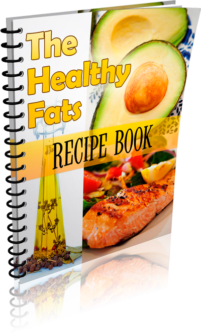 Healthy Fats Recipe Book