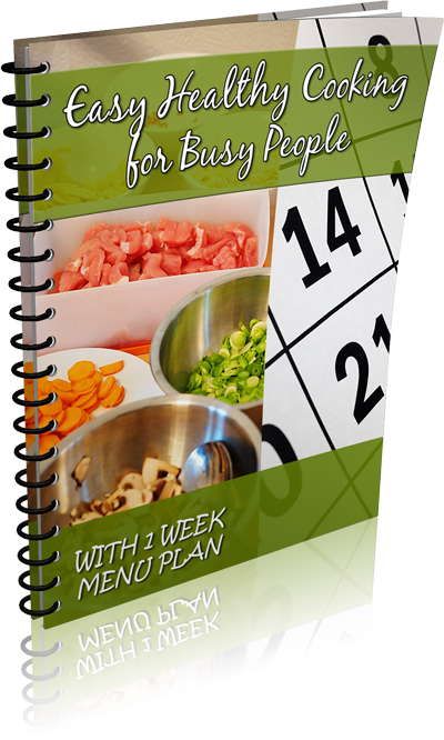 Easy Healthy Cooking for Busy People