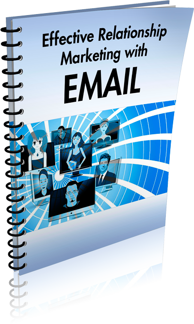 Effective Relationship Marketing with Email