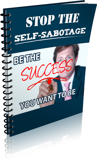 Stop The Self-Sabotage