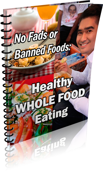 Healthy Whole Food Eating
