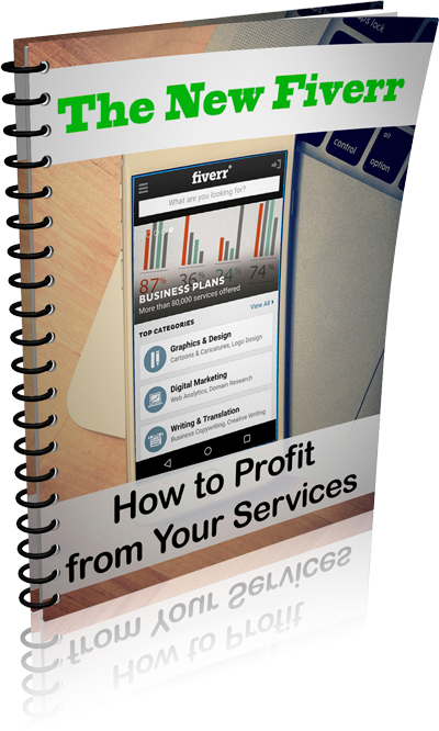 The New Fiverr - How to Profit from Your Services