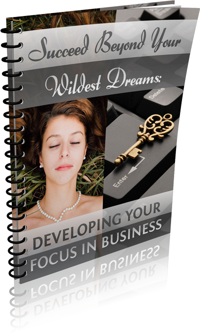 Developing Your Focus in Business