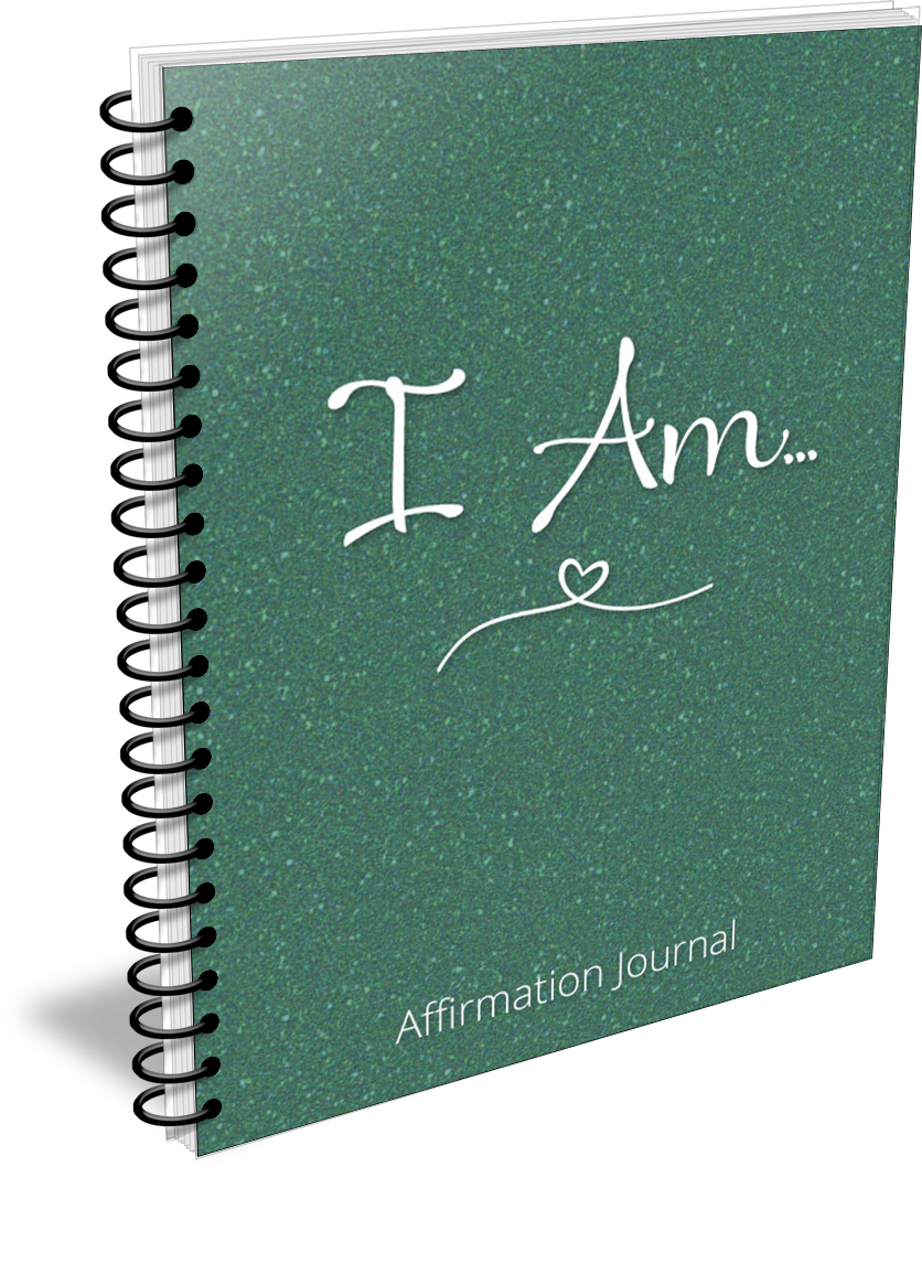 How to Use Affirmations to Change Your Life: I AM Affirmation Journal