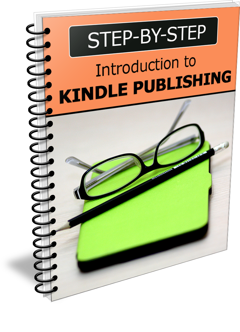 Step by Step Kindle Publishing